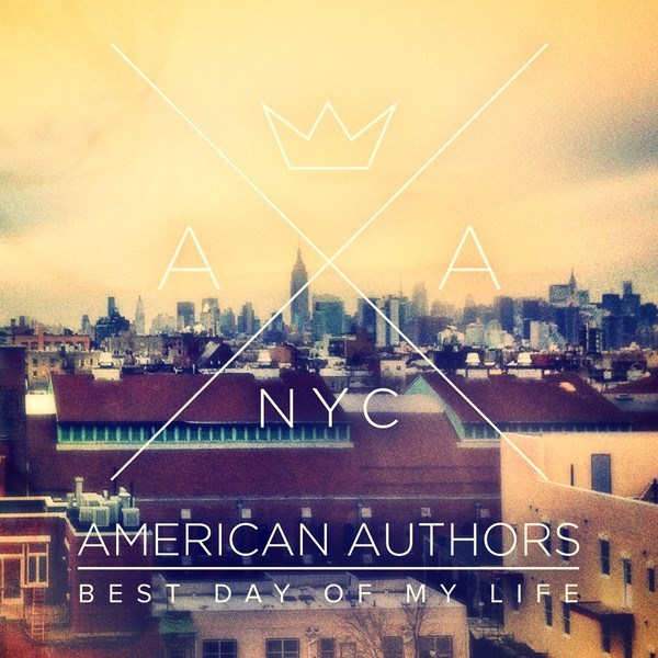 american-authors-best-day-of-my-life.22627